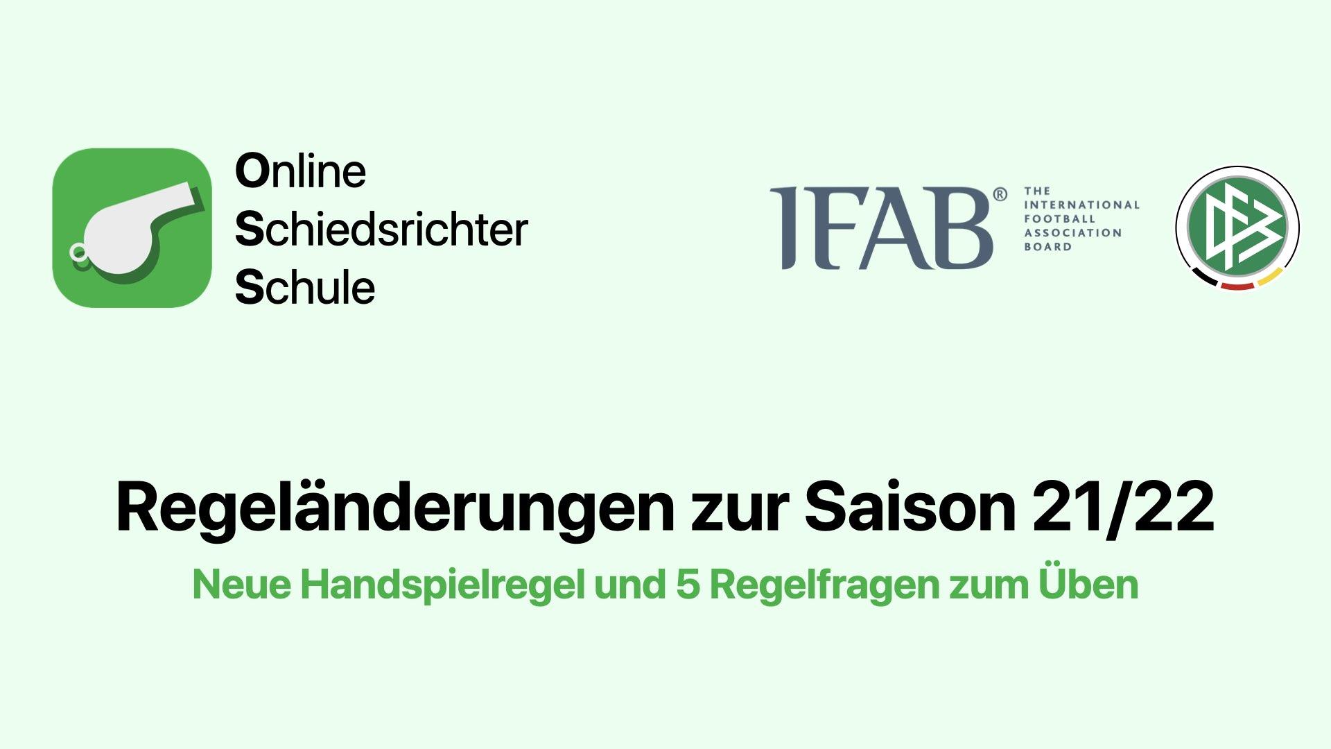 DFB Fußball Regeländerungen zur Saison 21/22. Neue Handspiel Regel und 5 Schiedsrichter Regelfragen zum Üben. Online Schiedsrichter Schule, IFAB, DFB.